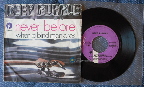 DEEP PURPLE - NEVER BEFORE/WHEN A BLIND MAN CRIES (used) - 45T (SP 2 titres)